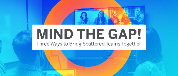 Mind the Gap Video Conferencing