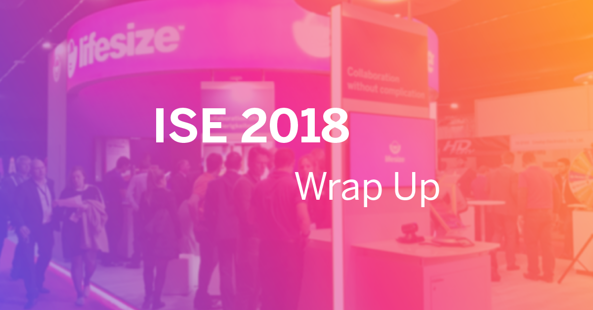 If you weren't able to make ISE 2018, don't worry — we've put together a quick recap of the Lifesize at ISE 2018 experience. Enjoy!