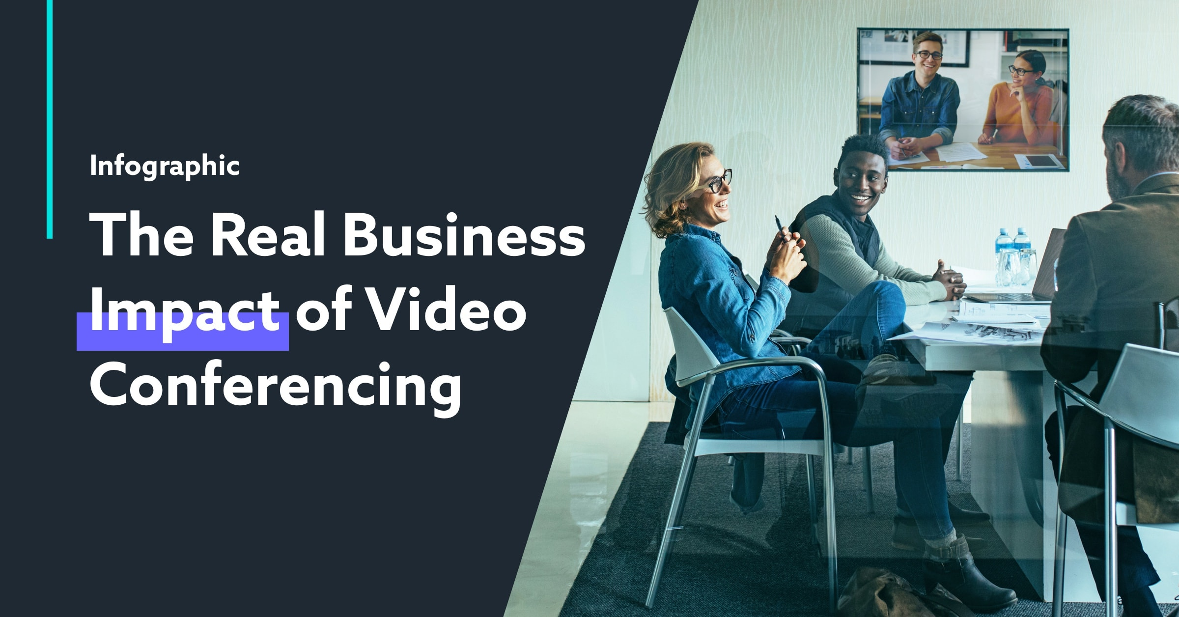 Infographic The Real Business Impact of Video Conferencing Featured