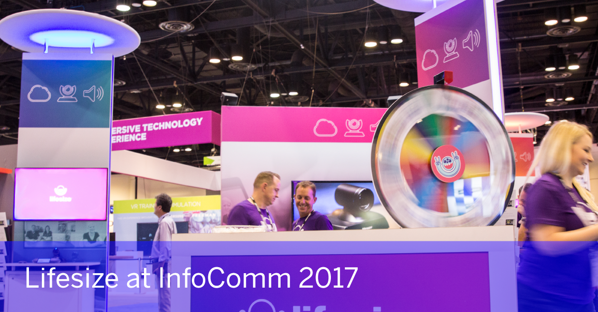 Lifesize at InfoComm 2017