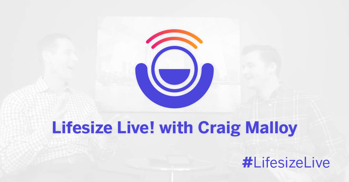 Hear from the Lifesize founder and CEO Craig Malloy about his 22-year journey to this point and what he's picked up along the way.