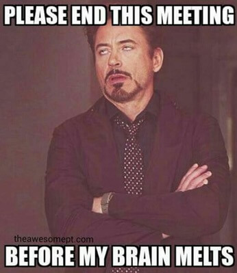 30 Perfect Meeting Memes That Sums Up Our True Feelings