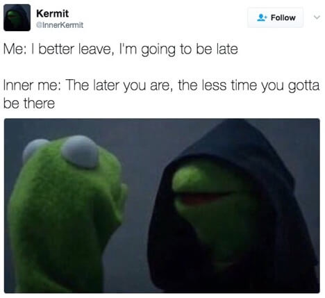 Meme that says me I better leave. Im going to be late
