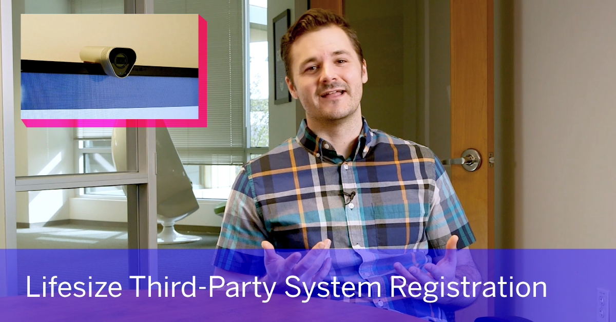 Lifesize Third-Party System Registration