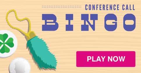 Let's Play Conference Call Bingo!