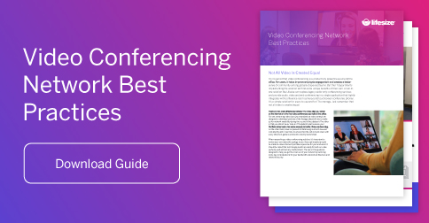 Download Lifesize Video Network Best Practices Guide