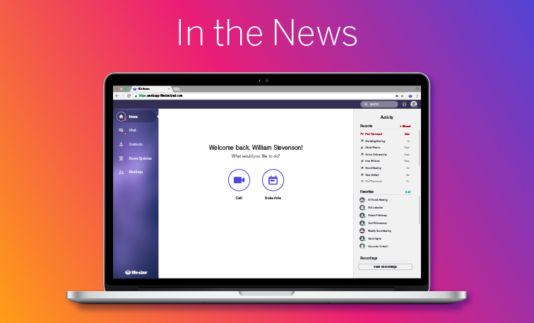 It's been a full month with the new and improved Lifesize app. Here is a collection of the latest news stories featuring Lifesize.