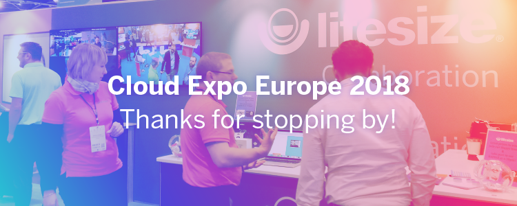 For two days in March, the UK Lifesize team set up camp at the Excel Centre in London for Cloud Expo Europe.