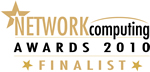 Network Computing Awards 2010 Finalist
